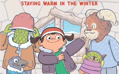 Mia and the Monsters: Staying Warm in the Winter